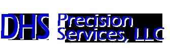 DHS Precision Services, LLC -